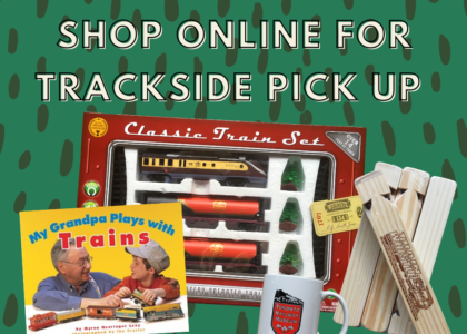 Shop online and pick up your gift shop purchase trackside
